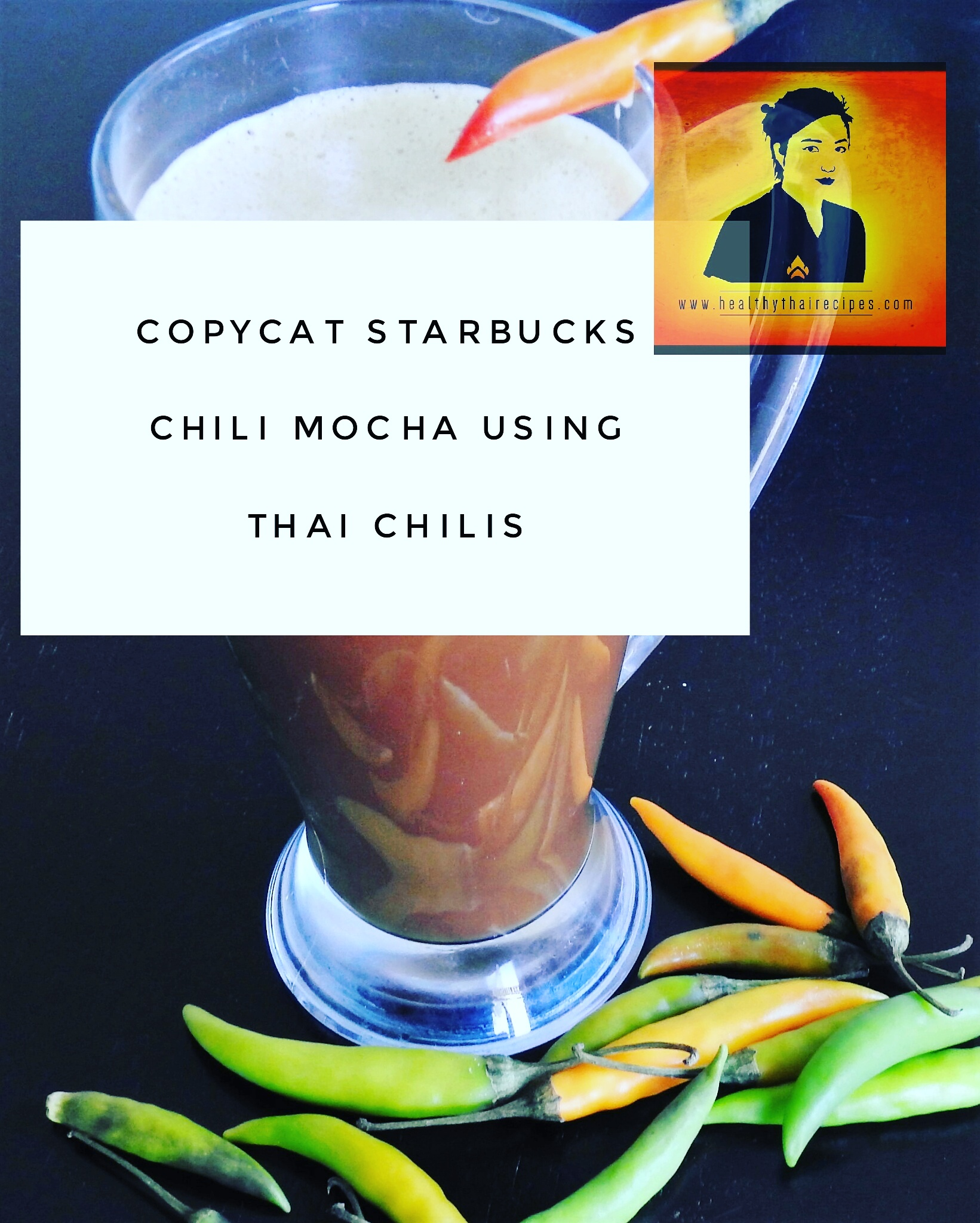 Copycat Starbucks Chili Mocha Thai Style