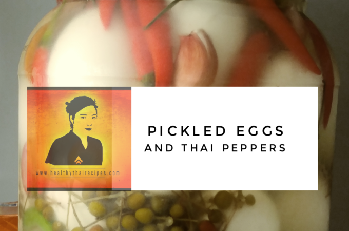 Pickled Thai Peppers and Eggs