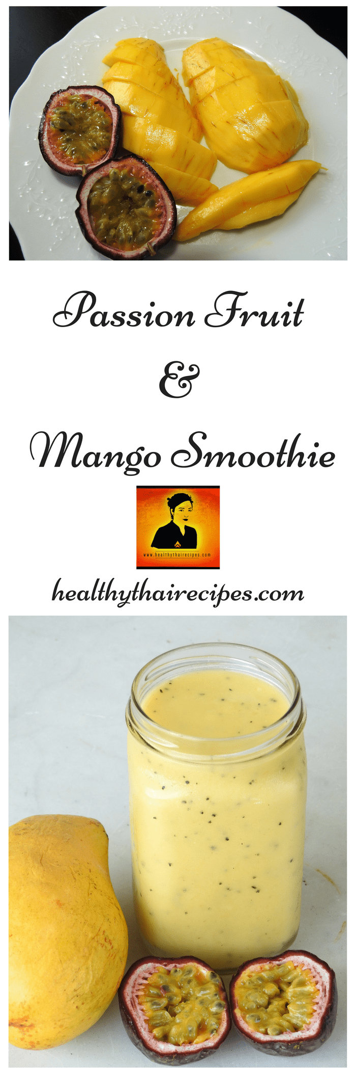 Passion Fruit Mango Smoothies Will Knock Your Socks Off!