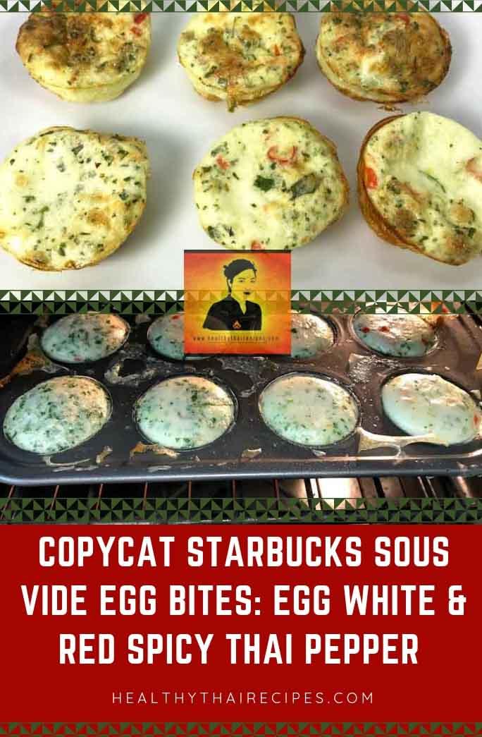 Copycat Starbucks Sous Vide Egg Bites Egg White and Thai Red Pepper Pinterest Image