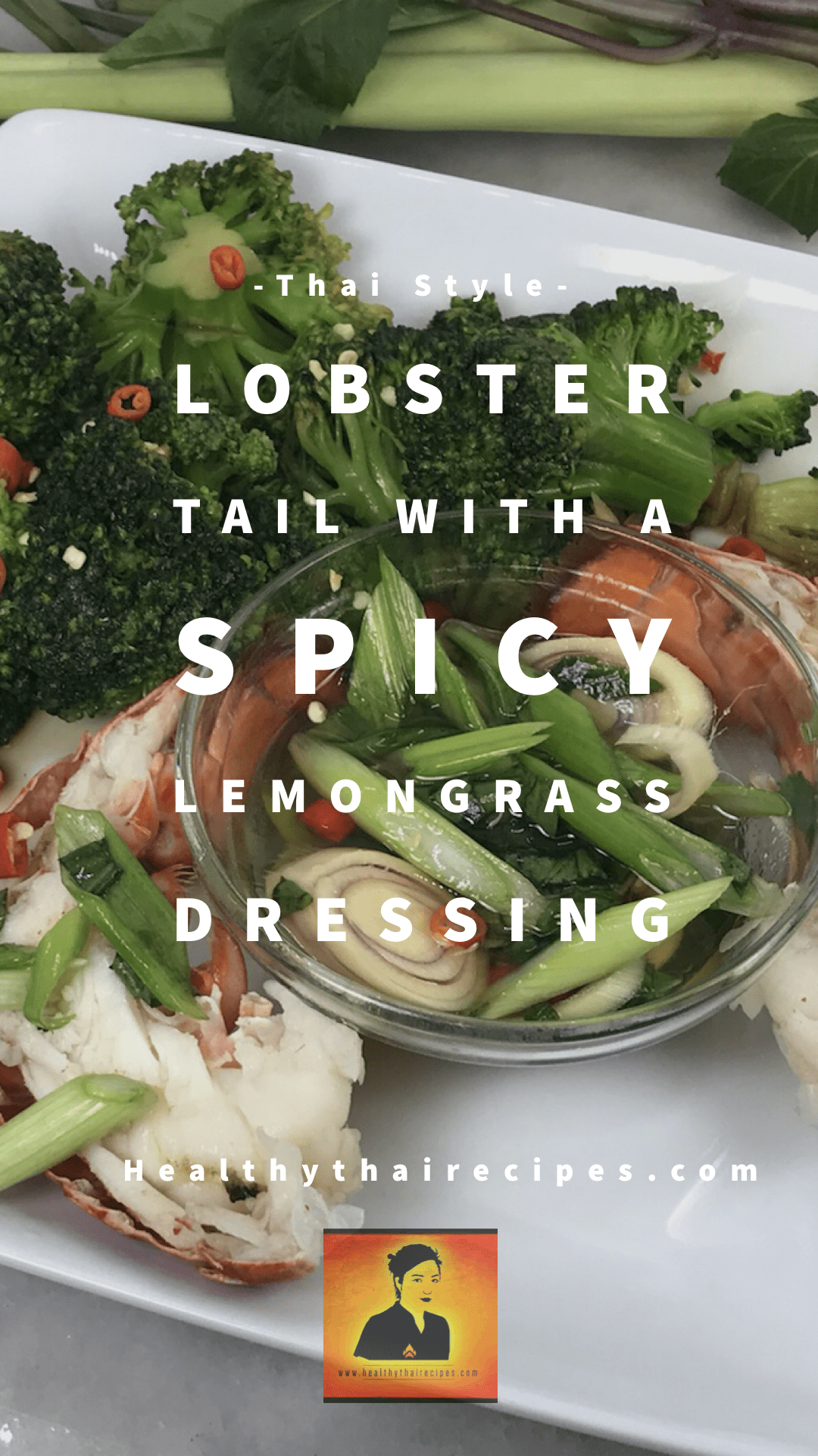 Lobster Tail With Spicy Lemongrass Dressing