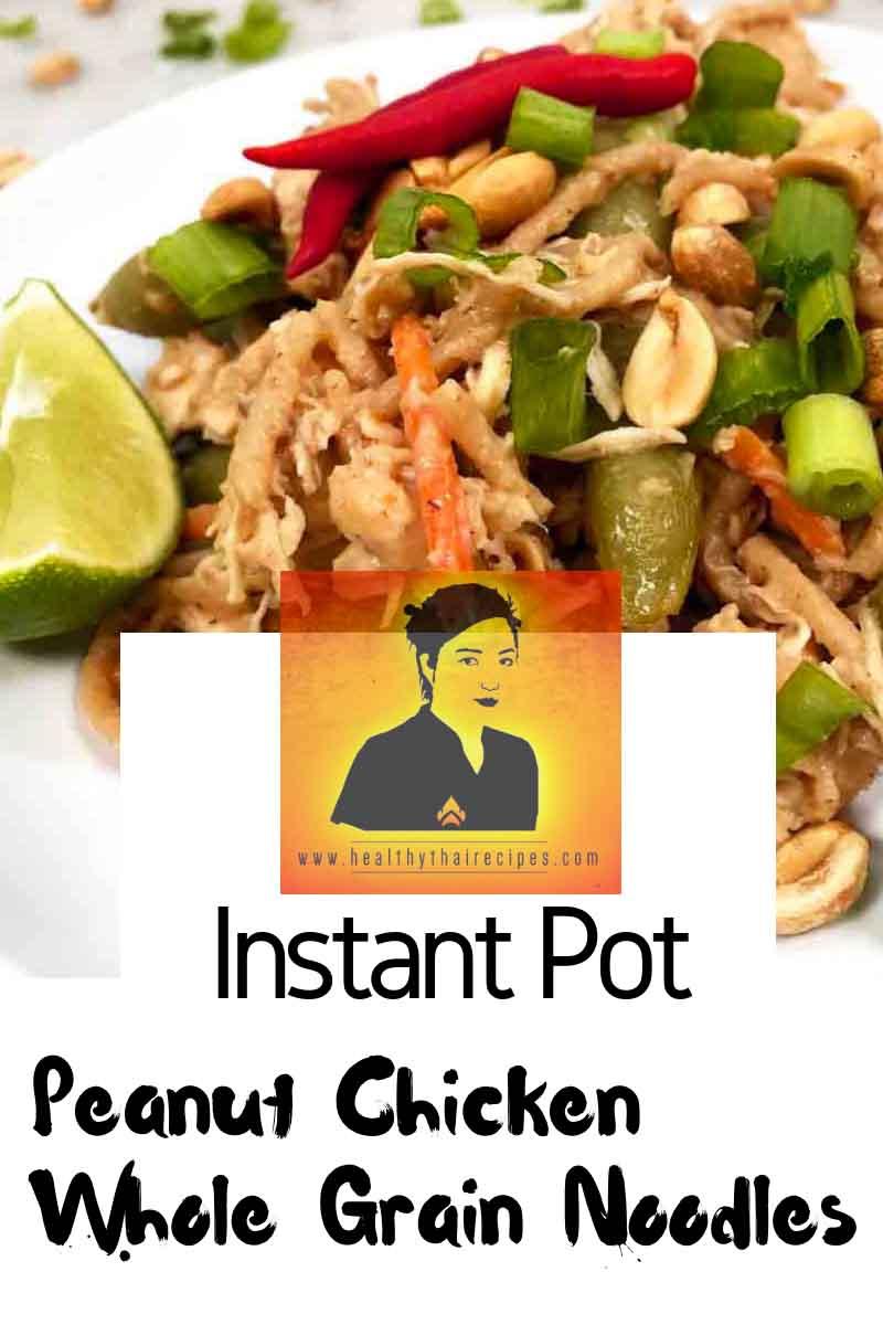 Instant Pot Peanut Chicken and Whole Grain Noodles Pinterest Image