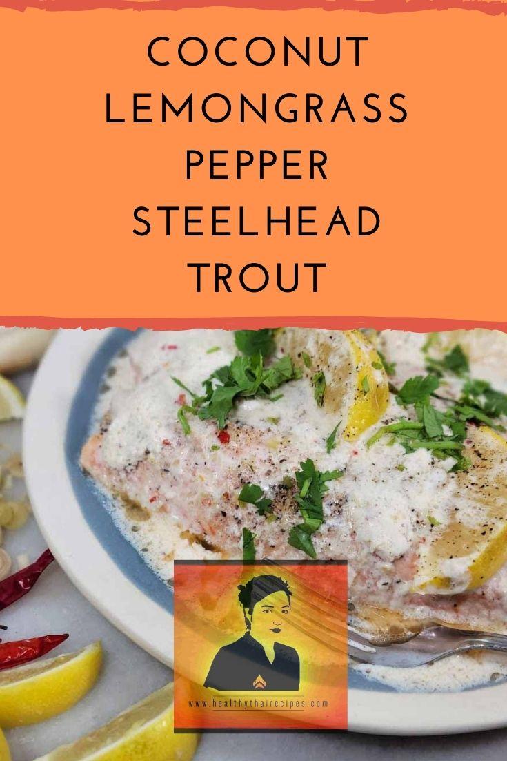 Coconut Lemongrass Pepper Steelhead Trout Pinterest Image